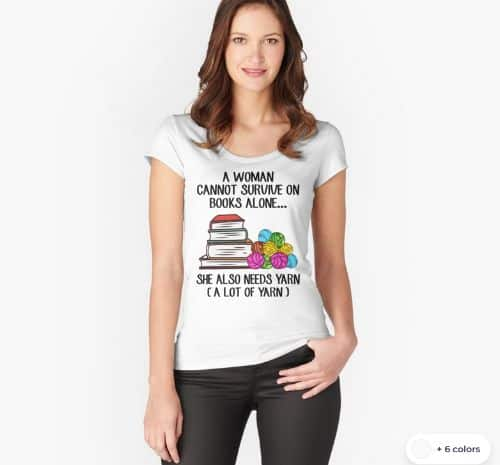 Woman Cannot Survive On Books Alone T Shirt