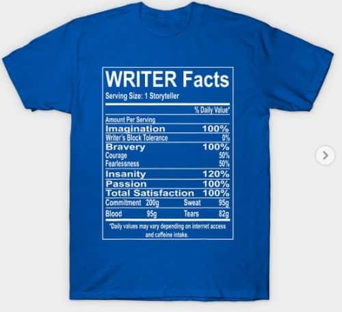 Writer Facts Storyteller Nutrition T Shirt