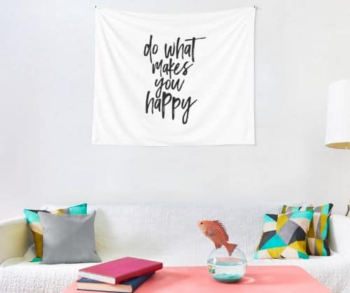 Do What Makes You Happy Tapestry